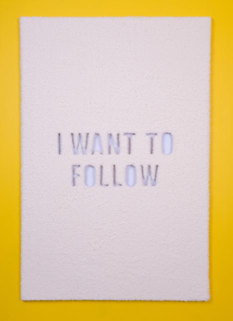 , 'Follow,' 2017, Wallplay