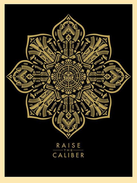 Shepard Fairey (OBEY), 'Raise the caliber', 2015, Rudolf Budja Gallery