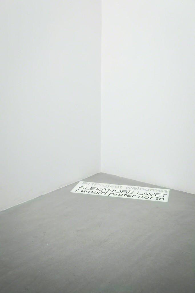 Alexandre Lavet, I Would Prefer Not To, Galerie Paris-Beijing