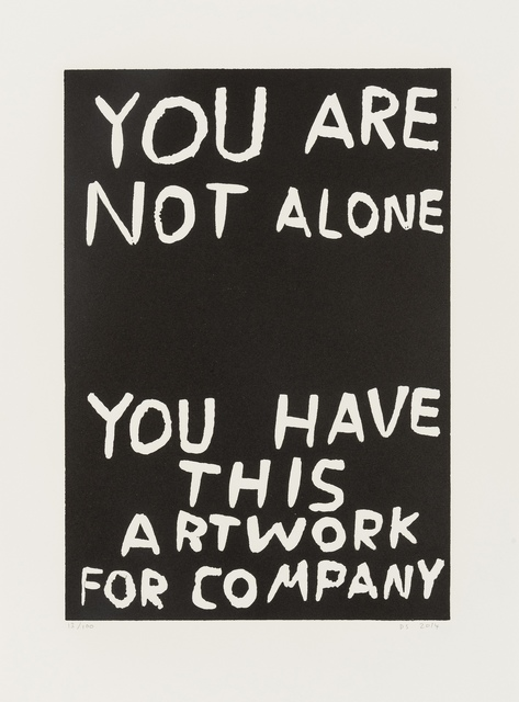 David Shrigley, 'You Are Not Alone', 2014, Forum Auctions