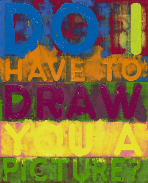 , 'Do I Have To Draw You A Picture?,' 2017, Simon Lee Gallery