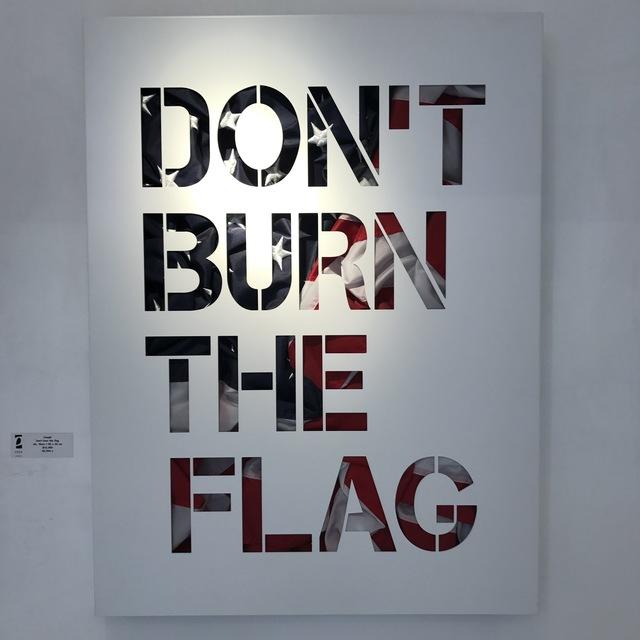 , 'Don't Burn the Flag,' 2016, Eden Fine Art