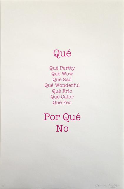 , 'Qué,' 2014, Ruiz-Healy Art