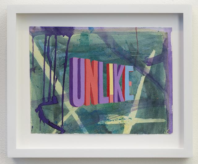 , 'UNLIKE,' 2015, Joshua Liner Gallery