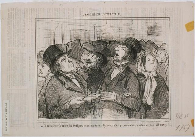 Honoré Daumier, 'L'Exposition Universelle: Ce Monsieur Courbet, fait des figures...Vulgaires', 1855, Phillips Collection