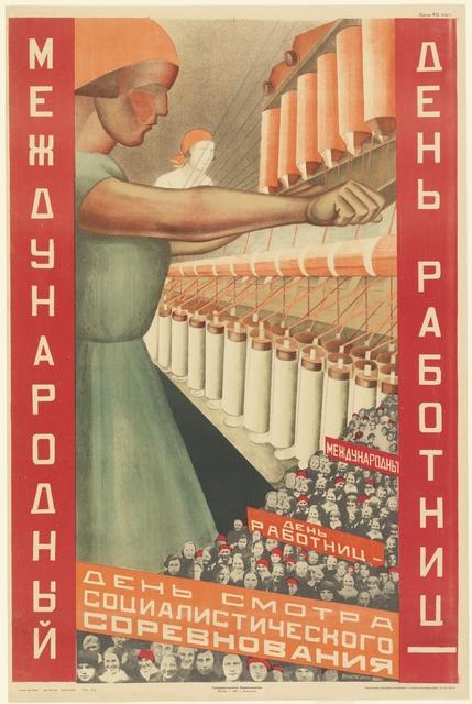 Valentina Kulagina, 'Poster, International Women Workers Day', 1930, Cooper Hewitt, Smithsonian Design Museum