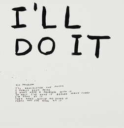 David Shrigley, 'Untitled (I'll do it),' 2002, Phillips: New Now (February 2017)
