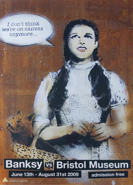 Banksy, 'Dorothy Banksy vs Bristol Museum', 2009, New Union Gallery
