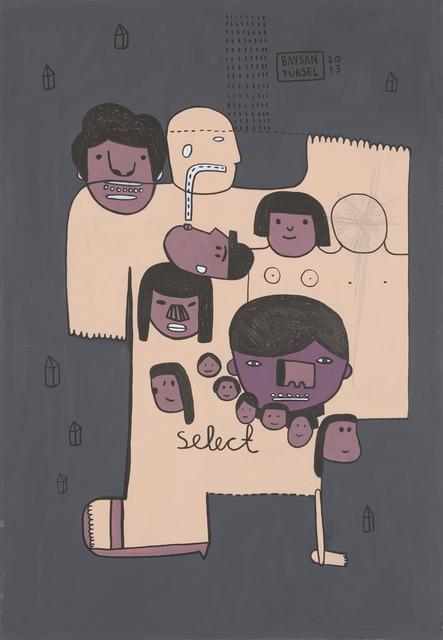 """, '""""SELECT"""" // """"SEÇ"""",' 2013, Art Next Istanbul"""