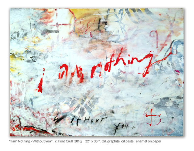 , 'I Am Nothing - Without You,' 2015, Cross Contemporary Art