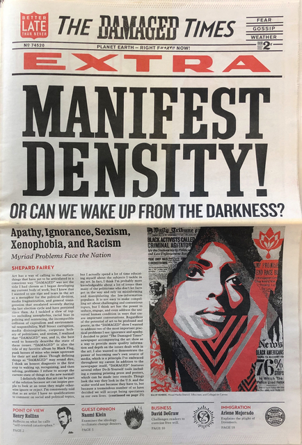 Shepard Fairey, 'The Damaged Times: Manifest Density', 2017, Gallery 30 South