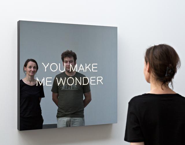 , 'YOU MAKE ME WONDER,' 2016, KÖNIG GALERIE
