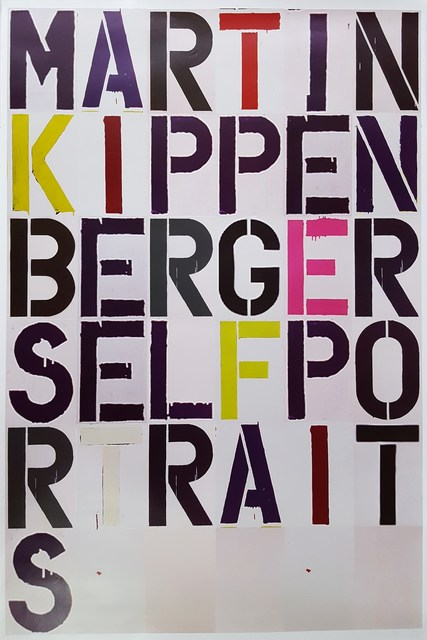 Christopher Wool, 'CHRISTOPHER WOOL X MARTIN KIPPENBERGER: SELF PORTRAIT, EXHIBITION POSTER', 2005, Arts Limited