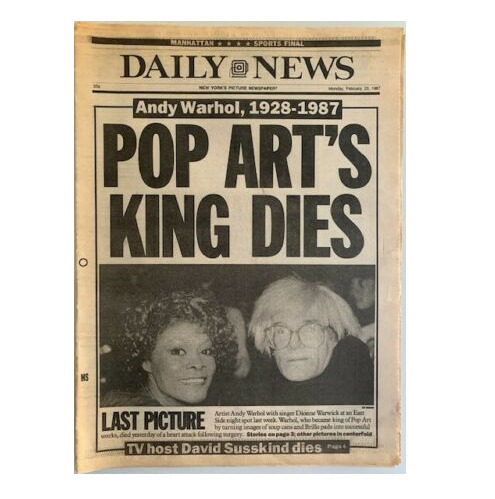 """Andy Warhol, '""""Warhol, The Prince of Pop Art Dies After Operation"""", NY Daily News  ', 1987, VINCE fine arts/ephemera"""