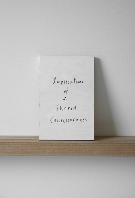 , 'Implications of a Shared Consciousness,' 2010, Margaret Thatcher Projects