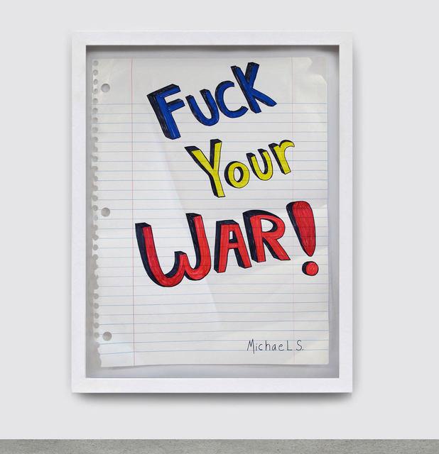 Michael Scoggins, 'Fuck Your War', 2005, TWFINEART