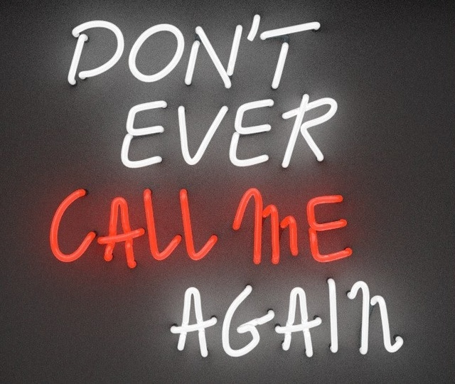 , 'Don't Ever Call Me Again,' 2016, Contessa Gallery