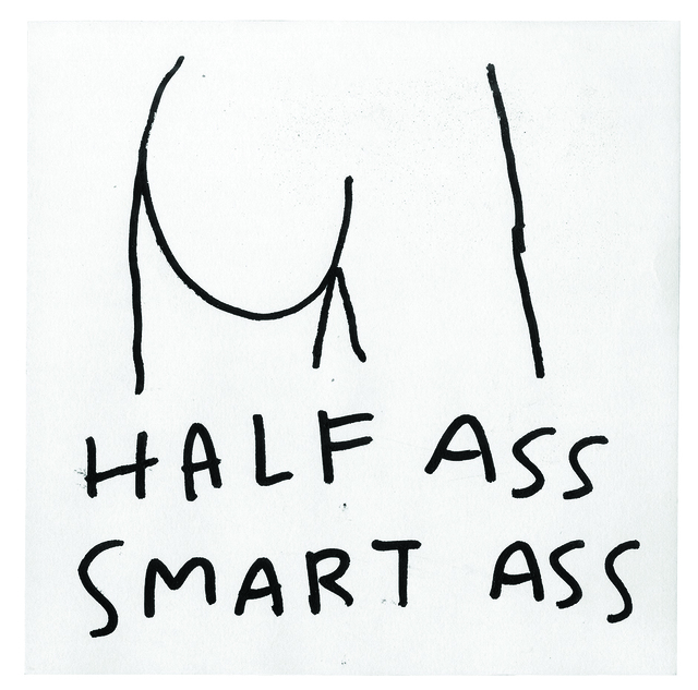 , 'Half Ass,' 2016, Subliminal Projects