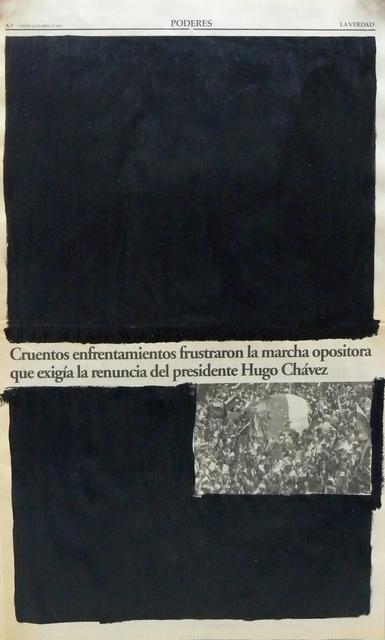 , 'Serie La verdad no es noticia. Cruentos enfrentamientos frustaron la marcha opositora que exigía la renuncia del presidente Hugo Chávez,' 2016, Carmen Araujo Arte