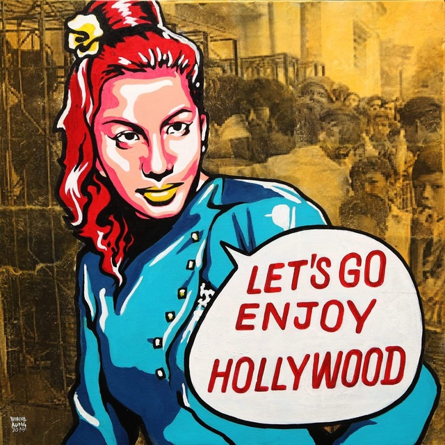 ", '""Let's Go Enjoy Hollywood"",' 2019, Intersections Gallery Myanmar & Singapore"
