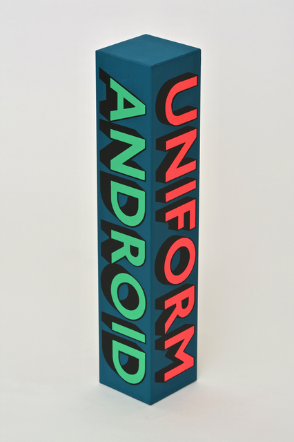 , 'UNIFORM, ANDROID, DREAMED, ARTWORK,' 2018, Hang-Up Gallery