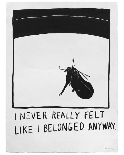 """RF Alvarez, 'Untitled (""""I never really felt like I belonged anyway."""")', 2015, Uprise Art"""