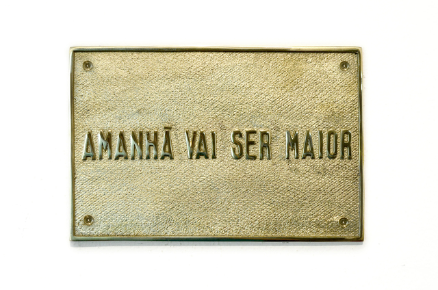 , 'Amanhã vai ser maior [Tomorrow it's gonna be bigger],' 2016, Casa Triângulo
