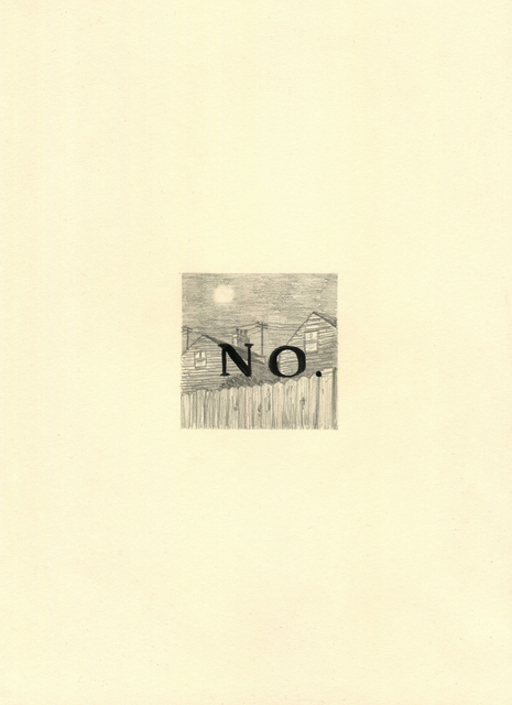 , 'No,' 2016, Lawrence Alkin Gallery