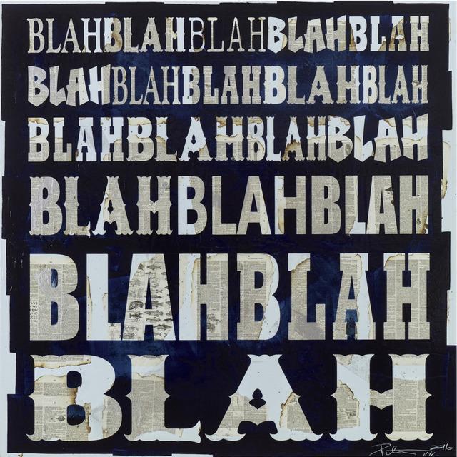 , 'Blah Blah Blah,' 2017, ARTI.NYC