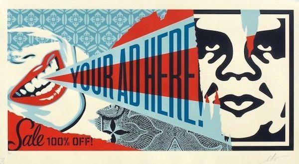 Shepard Fairey, 'Your Ad Here Billboard - Large Format', 2018, Blackline Gallery