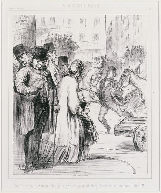 Honoré Daumier, 'Le Nouveau Paris: Comme c'est heureux pour les gens pressés qu'on ait élargi les voies de communication (The New Paris)', Phillips Collection