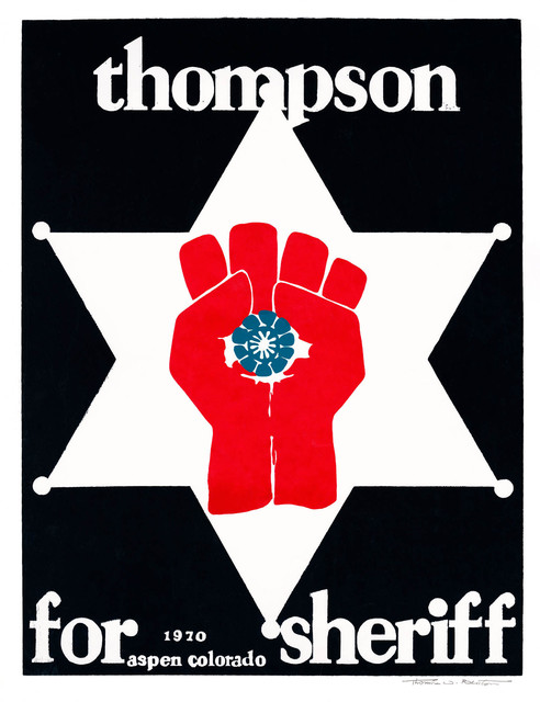 , 'Thompson for Sheriff ,' 1970, Gonzo Gallery