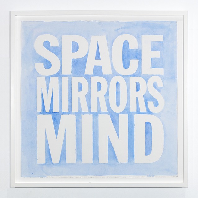 John Giorno, 'SPACE MIRRORS MIND', 2019, Sperone Westwater