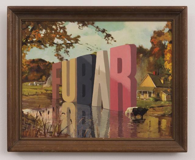 , 'FUBAR,' 2017, Joshua Liner Gallery