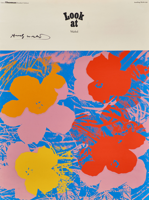 Andy Warhol, 'Look at Warhol (Flowers) exhibition poster for Galerie Thomas, Dusseldorf', 1970, Rago/Wright