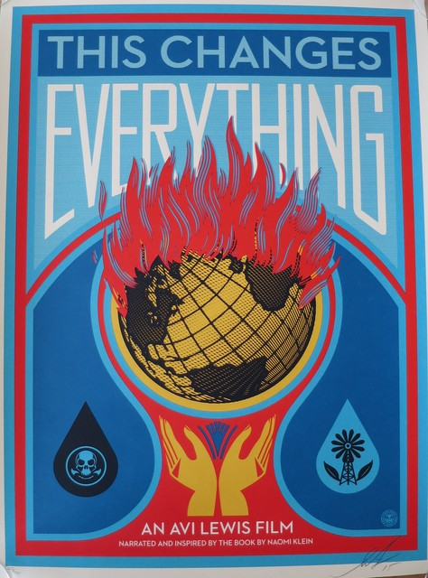 Shepard Fairey, 'This Changes Everything', 2015, AYNAC Gallery