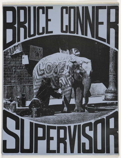 , 'BRUCE CONNER SUPERVISOR,' 1967, San Francisco Museum of Modern Art (SFMOMA)