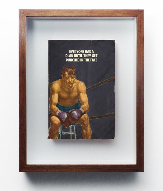 , 'Everyone Has A Plan Until They Get Punched In The Face,' 2017, Axiom Contemporary