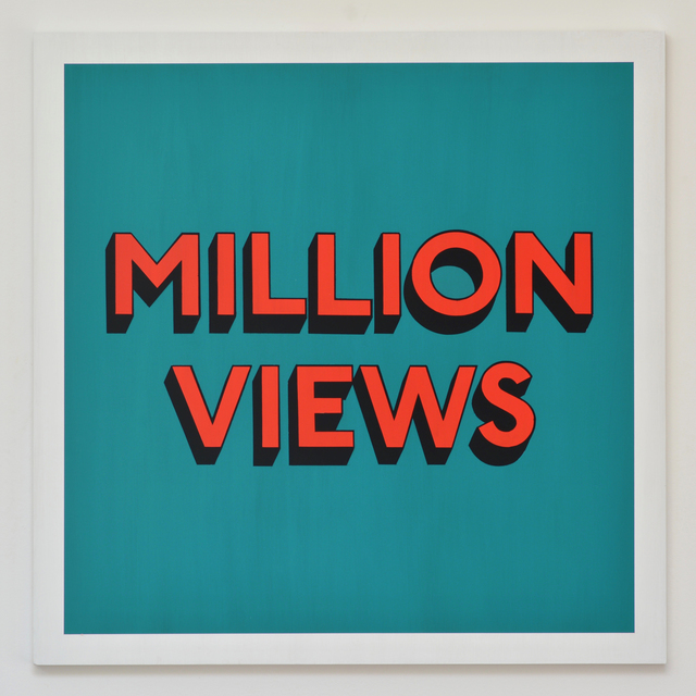 , 'MILLION VIEWS,' 2017, Hang-Up Gallery