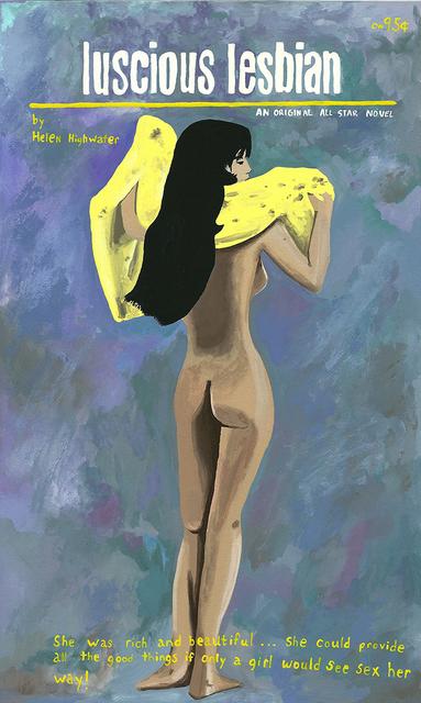 , 'Luscious Lesbian,' 2014, Joshua Liner Gallery