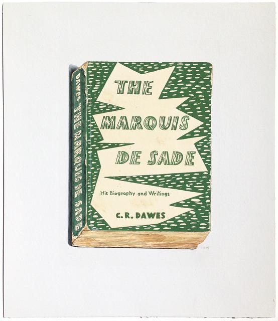 , 'The Marquis de Sade,' 2015, Arthur Roger Gallery