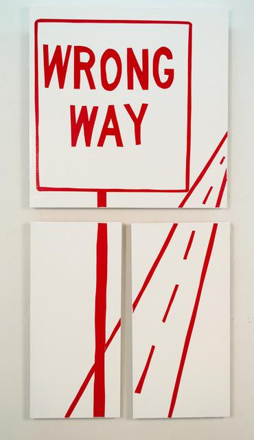 , 'Wrong Way,' 2014, Ruiz-Healy Art