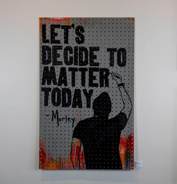 , 'Decide to Matter,' 2018, EWKUKS