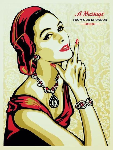 Shepard Fairey (OBEY), 'A Message from Our Sponsor', 2015, Vertu Fine Art