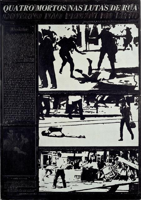 , 'Quatro Mortos Nas Lutas de Rua,' 1968, Ronie Mesquita Galeria