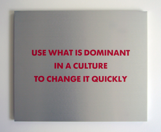 Jenny Holzer, 'Selection from the SURVIVAL SERIES (Use what is dominant...)', 1983-1985, Print, Silkscreen on brushed aluminum, Carolina Nitsch Contemporary Art