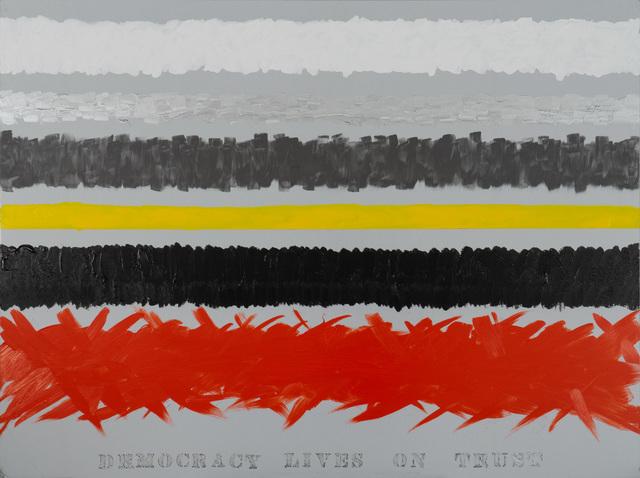 Edwin Schlossberg, 'Democracy Lives on Trust', 2018, Ronald Feldman Gallery