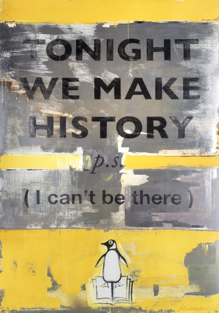 Harland Miller, 'Tonight We Make History', 2018, Tate Ward Auctions