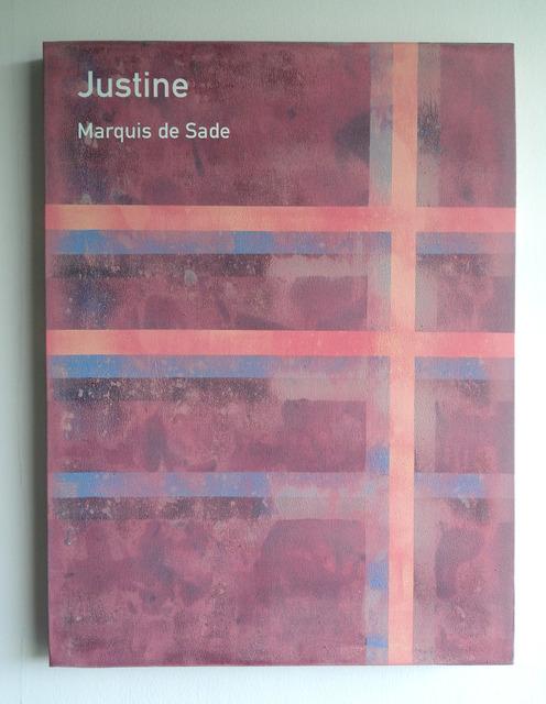 , 'Justine / Marquis de Sade,' 2013, Anna Schwartz Gallery