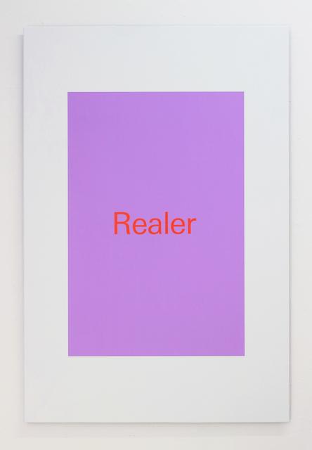 , 'Realer,' 2018, Super Dakota